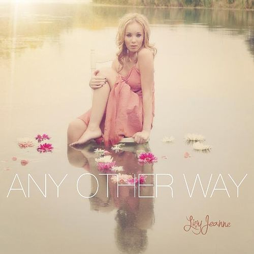 Any Other Way by Livy Jeanne