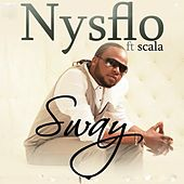 Sway - Single by Nysflo