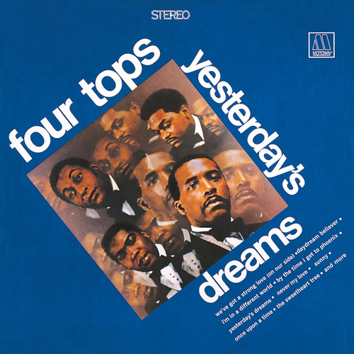 Yesterday's Dreams by The Four Tops