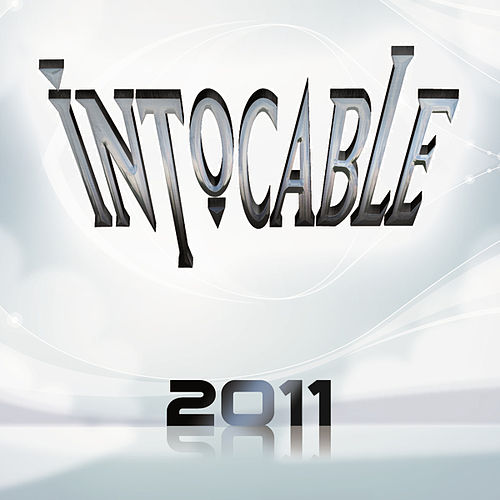 Play & Download 2011 by Intocable | Napster