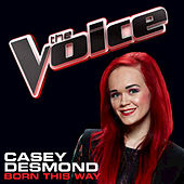 Play & Download Born This Way by Casey Desmond | Napster