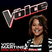 Dog Days Are Over by Vicci Martinez