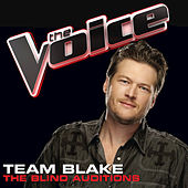 Play & Download Team Blake – The Blind Auditions by Various Artists | Napster