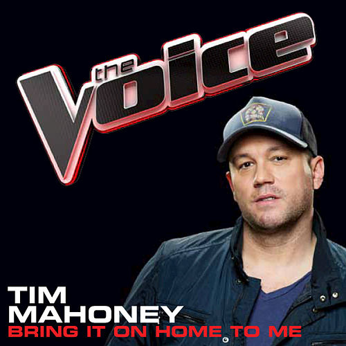 Play & Download Bring It On Home To Me by Tim Mahoney | Napster