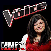 Play & Download Come As You Are by Rebecca Loebe | Napster