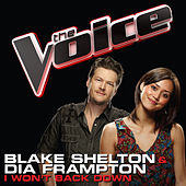 I Won't Back Down by Blake Shelton