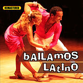 Bailamos Latino by Various Artists