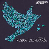 Play & Download Musica L'Esperanza, Pt. 6 by Various Artists | Napster