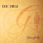 Play & Download Gracefully by Eric Himan | Napster