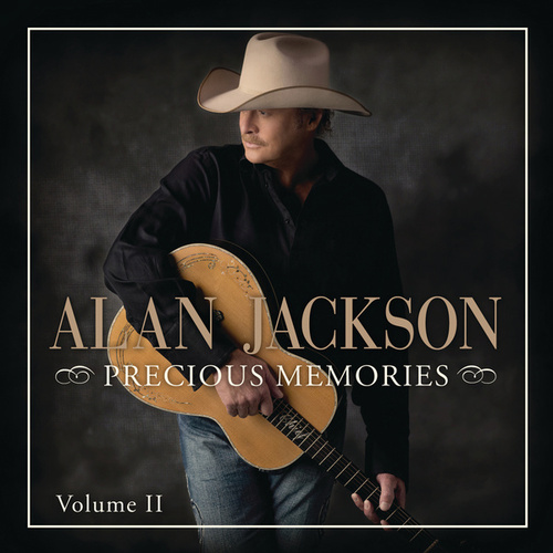 Precious Memories: Vol. II by Alan Jackson