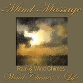 Mind Massage by Wind Chimes 4 Life