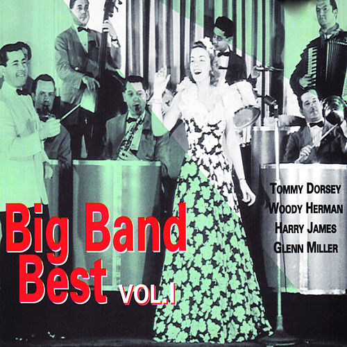 Play & Download Big Band Best, Vol. 1 by Various Artists | Napster