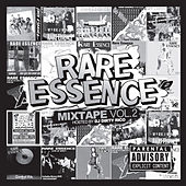 The Mixtape Volume 2 Hosted by DJ Dirty Rico by Rare Essence