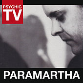 Paramartha by Psychic TV