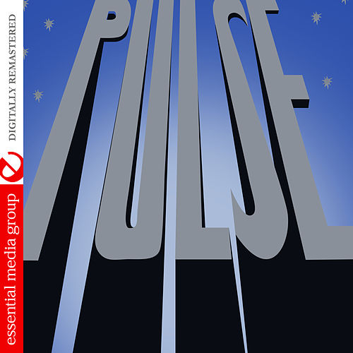 Play & Download Pulse (Digitally Remastered) by Pulse | Napster