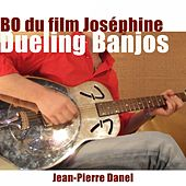 Play & Download Dueling Banjos (Bande originale du film Joséphine) by Jean-Pierre Danel | Napster