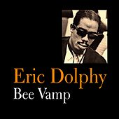 Bee Vamp by Eric Dolphy