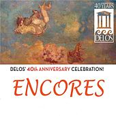 Play & Download Delos 40th Anniversary Celebration: Encores! by Various Artists | Napster