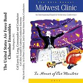 Play & Download 2012 Midwest Clinic: The United States Air Force Band Chamber Ensembles by Various Artists | Napster
