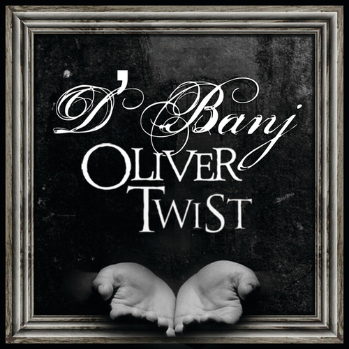 Play & Download Oliver Twist by D'banj | Napster