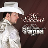 Play & Download Me Enamoré by Roberto Tapia | Napster