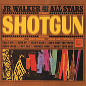 Play & Download Shotgun by Junior Walker | Napster