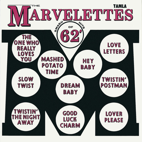 Play & Download Smash Hits Of '62 by The Marvelettes | Napster