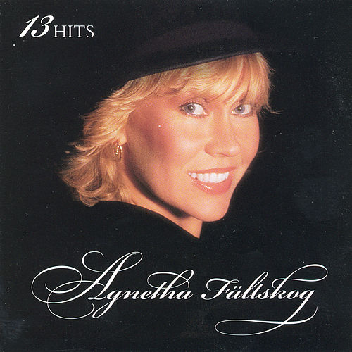 13 Hits by Agnetha Fältskog