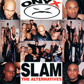 Slam: The Alternatives by Onyx