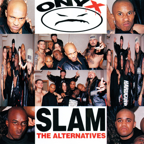 Play & Download Slam: The Alternatives by Onyx | Napster