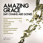 Play & Download Amazing Grace (My Chains Are Gone) by Various Artists | Napster