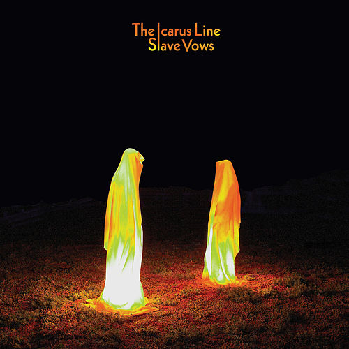 Play & Download Slave Vows by The Icarus Line | Napster