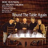 Play & Download Round The Table Again by Doc Watson | Napster