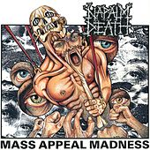 Play & Download Mass Appeal Madness by Napalm Death | Napster