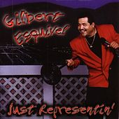 Play & Download Just Representin' by Gilbert Esquivel | Napster