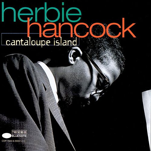 Play & Download Cantaloupe Island by Herbie Hancock | Napster