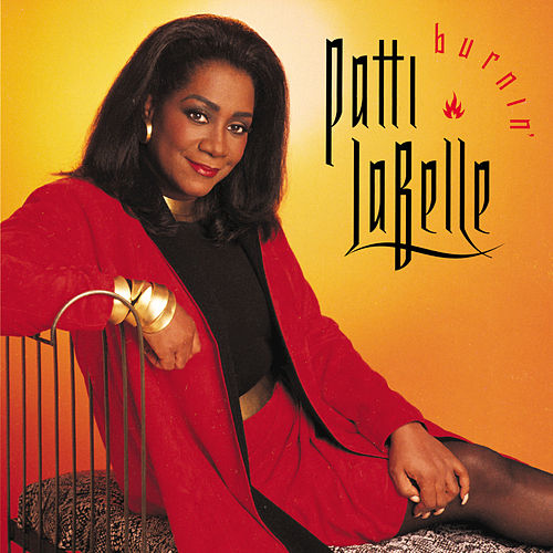 Play & Download Burnin' by Patti LaBelle | Napster