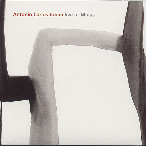 Play & Download Live At Minas  by Antônio Carlos Jobim (Tom Jobim) | Napster