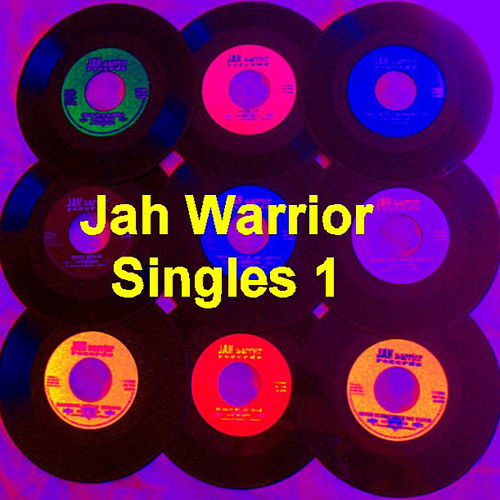 Play & Download Jah Warrior Singles Vol 1 by Various Artists | Napster