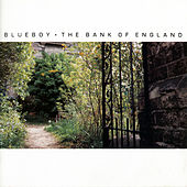 Play & Download The Bank Of England by The Blueboy | Napster