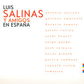 Play & Download Luis Salinas y Amigos en España by Luis Salinas | Napster