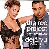Play & Download Deja (It's Hard To Believe) by The Roc Project | Napster