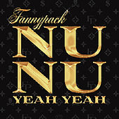 Play & Download Nu Nu (Yeah Yeah) by Fannypack | Napster