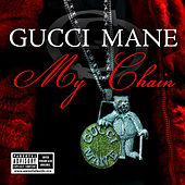 Play & Download My Chain by Gucci Mane | Napster