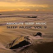 Sleep Music Volume Nine by Absolute Sleep Music