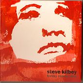 Play & Download Freaky Conclusions by Steve Kilbey | Napster