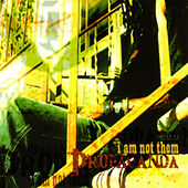 Play & Download I Am Not Them by Propaganda | Napster
