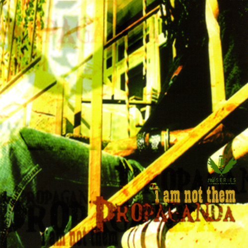 I Am Not Them by Propaganda