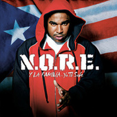 Play & Download N.O.R.E. Y La Familia...Ya Tu Sabe by N.O.R.E. | Napster