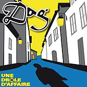 Play & Download Une drôle d'affaire by Dag | Napster